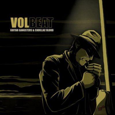 Guitar Gangsters & Cadillac, Volbeat