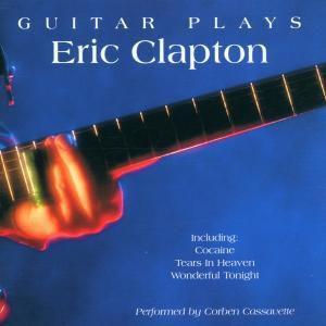 Guitar Plays Eric Clapton, Corben Cassavette