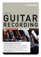 Guitar Recording, m. CD-ROM, Christoph Reiss