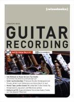Guitar Recording, m. CD-ROM, Christoph Reiss