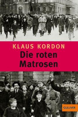 Gulliver: Die roten Matrosen oder Ein vergessener Winter, Klaus Kordon