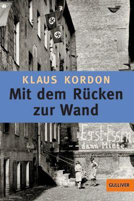 Gulliver: Mit dem Rücken zur Wand, Klaus Kordon