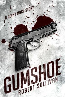 Gumshoe, Robert Sullivan