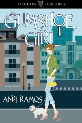 Gumshoe Girl, Andi Ramos