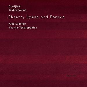 Gurdjieff, Tsabropoulos: Chants, Hymns And Dances, Georg Iwanowitsch Gurdjieff