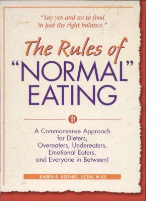 Gurze Books: The Rules of Normal Eating, Karen R. Koenig