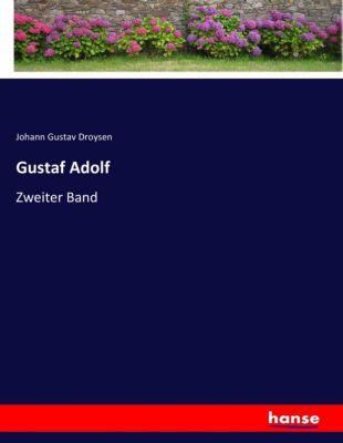 Gustaf Adolf - Johann G. Droysen |
