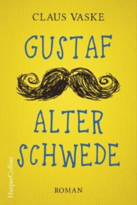 Gustaf. Alter Schwede - Claus Vaske |