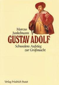 Gustav Adolf, Marcus Junkelmann