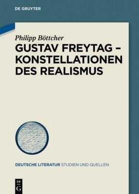 Gustav Freytag - Konstellationen des Realismus, Philipp Böttcher