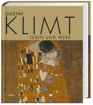 Gustav Klimt - Leben und Werk, Susanna Partsch