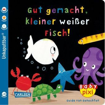 Gut gemacht, kleiner weißer Fisch!, Guido van Genechten