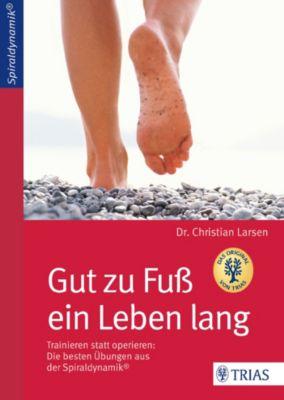 Gut zu Fuß ein Leben lang, Christian Larsen