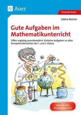 Gute Aufgaben im Mathematikunterricht, Sabine Reichel