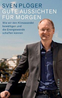 Gute Aussichten für morgen, Sven Plöger