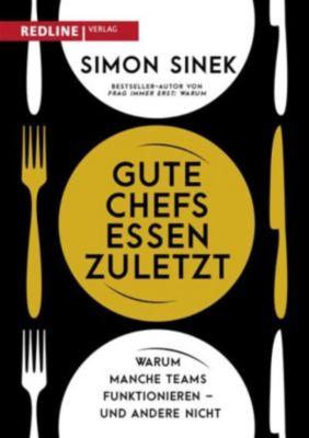 Gute Chefs essen zuletzt, Simon Sinek