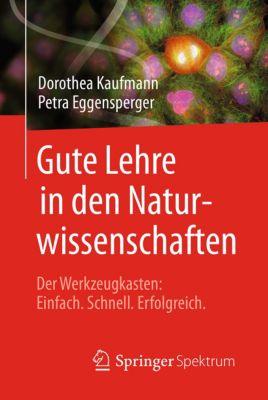 Gute Lehre in den Naturwissenschaften, Dorothea Kaufmann, Petra Eggensperger