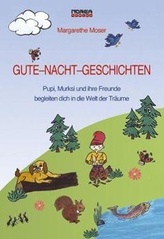 Gute-Nacht-Geschichten, Margarethe Moser