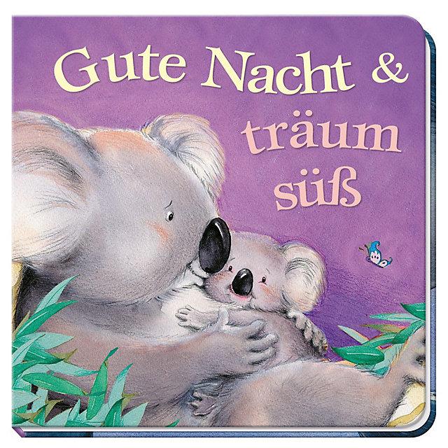 Gute Nacht & träum süß Buch bei Weltbild.at online bestellen