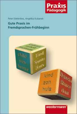 Gute Praxis im Fremdsprachen-Frühbeginn, Peter Edelenbos, Angelika Kubanek