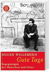 Gute Tage, Roger Willemsen