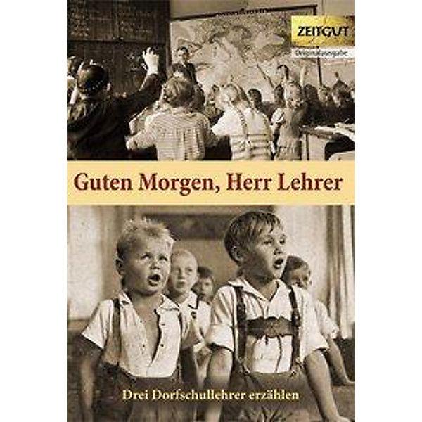 Guten Morgen Herr Lehrer Buch Versandkostenfrei Bei Weltbildde