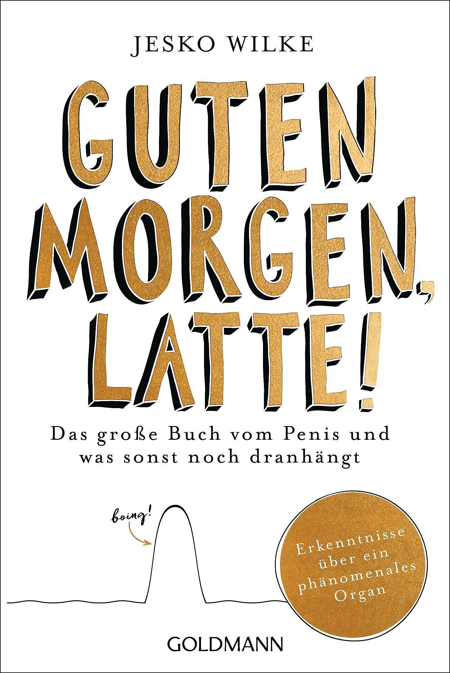 Guten Morgen Latte Buch Von Jesko Wilke Versandkostenfrei