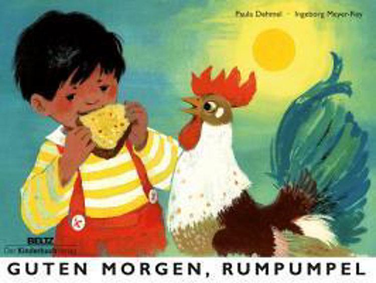 Guten Morgen Rumpumpel Buch Von Paula Dehmel