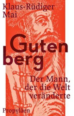 Gutenberg - Klaus-Rüdiger Mai |