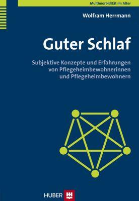 Guter Schlaf, Wolfram Herrmann