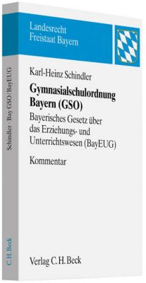 Gymnasialschulordnung Bayern (GSO), Kommentar, Karl-Heinz Schindler