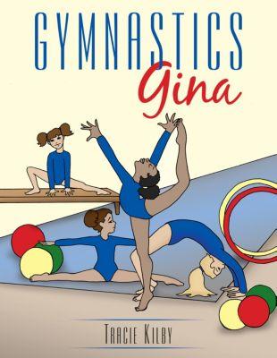 Gymnastics Gina, Tracie Kilby