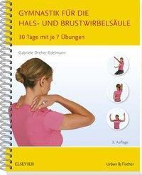 Gymnastik für die Hals- und Brustwirbelsäule, Gabriele Dreher-Edelmann