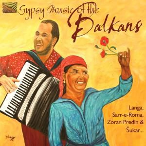 Gypsy Music Of The Balkans, Diverse Interpreten