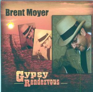 Gypsy Rendezvous, Brent Moyer