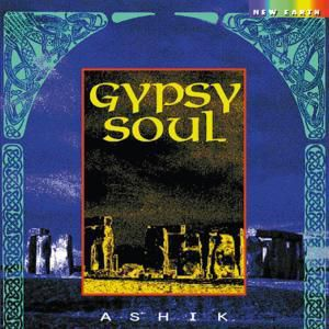 Gypsy Soul, Ashik