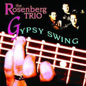 Gypsy Swing, The Rosenberg Trio