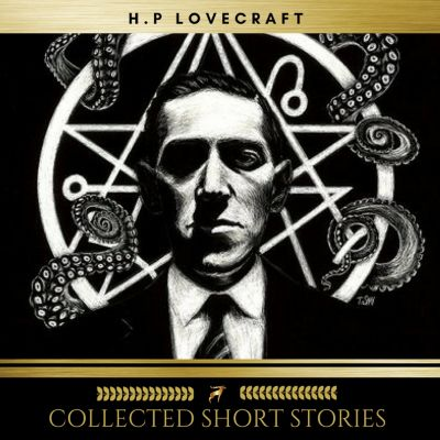 H.P Lovecraft: Collected Short Stories, Sean Murphy, Brian Kelly, Niamh O'Sullivan, H.P Lovecraft, Dale Condon, Shane Hannigan