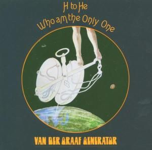 H To He Who Am The Only One, Van Der Graaf Generator
