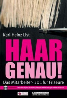 Haargenau! Das Mitarbeiter-1x1 für Friseure, m. CD-ROM, Karl-Heinz List