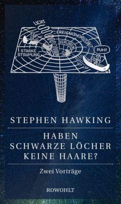 Haben Schwarze Löcher keine Haare?, Stephen W. Hawking