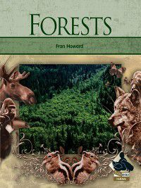 Habitats: Forests, Fran Howard