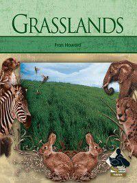Habitats: Grasslands, Fran Howard