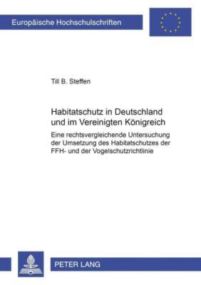 Habitatschutz in Deutschland und im Vereinigten Königreich, Till B. Steffen