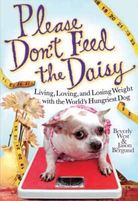 Hachette Books: Please Don't Feed the Daisy, Beverly West