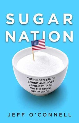 Hachette Books: Sugar Nation, Jeff O'Connell