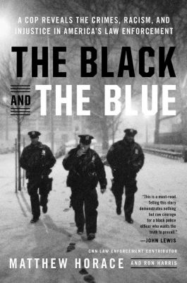 Hachette Books: The Black and the Blue, Ron Harris, Matthew Horace