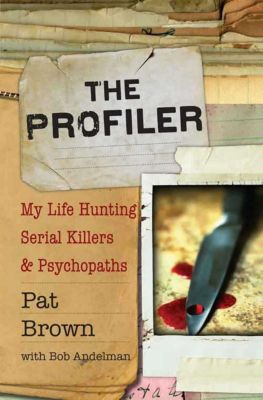 Hachette Books: The Profiler, Bob Andelman, Pat Brown