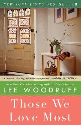 Hachette Books: Those We Love Most, Lee Woodruff