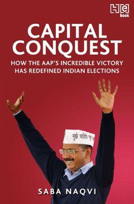 Hachette India: Capital Conquest, Saba Naqvi